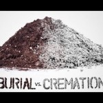 Cremation: Increasingly Popular & Cheaper Too!