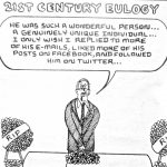 Cartoon – 21st Century Eulogy