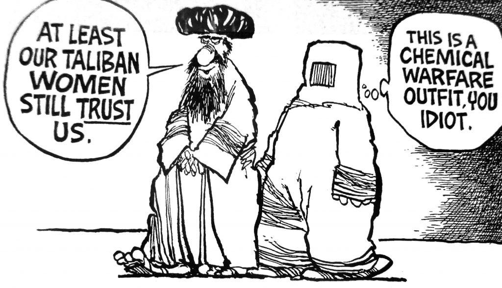 Cartoon At Least Our Taliban Women Still Trust Us