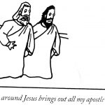 Cartoon – Being Around Jesus Brings Out All My Apostle Issues
