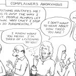 Cartoon – Complainers Anonymous