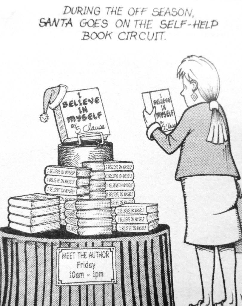 Cartoon During The Off Season Santa Goes On The Self Help Book Circuit