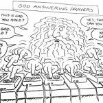 Cartoon – God Answering Prayers