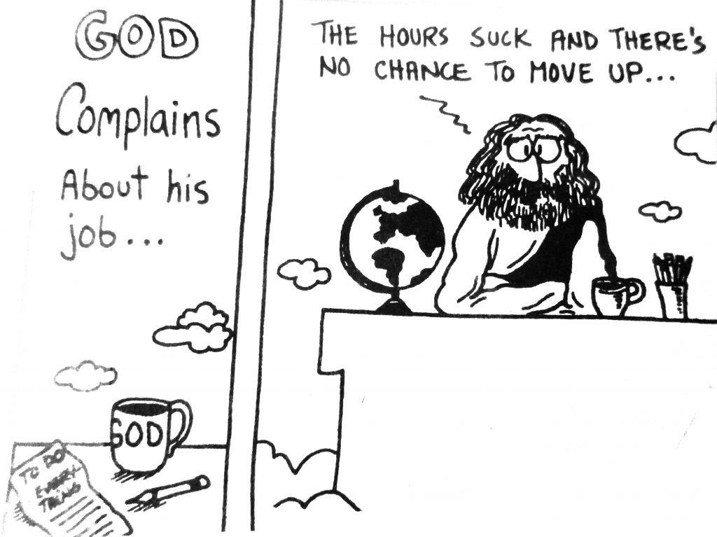 Cartoon God Complains About His Job