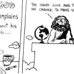 Cartoon – God Complains About His Job