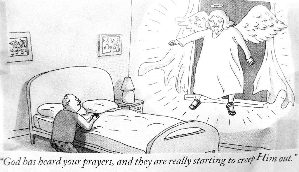 Cartoon God Has Heard Your Prayers And They Are Really