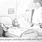 Cartoon – An Answer To Your Prayers