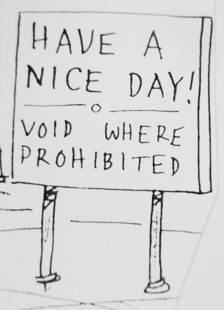 Cartoon Have A Nice Day Void Where Prohibited