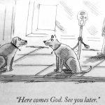 Cartoon – Here comes God