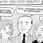 Cartoon – How Do You Avoid Reality