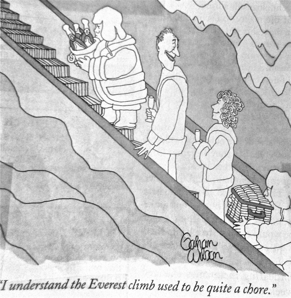Cartoon I Understand The Everest Climb Used To Be Quite A Chore