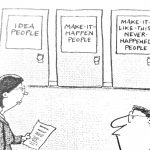 Cartoon – How Things Get Done