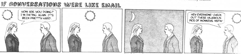 Cartoon If Conversations Were Like Email