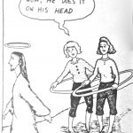 Cartoon – If Jesus Was Alive In The 50