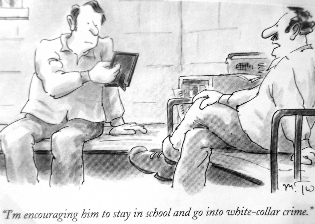 Cartoon Im Encouraging Him To Stay Ve School And Go In To White Collar Crime