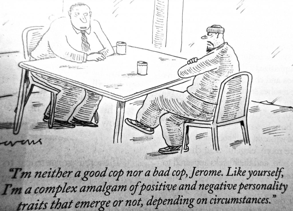 Cartoon Im Neither A Good Cop Nor A Bad Cop Jerome Like Yourself Im A Complex A Malgam Of Possitve And Negative
