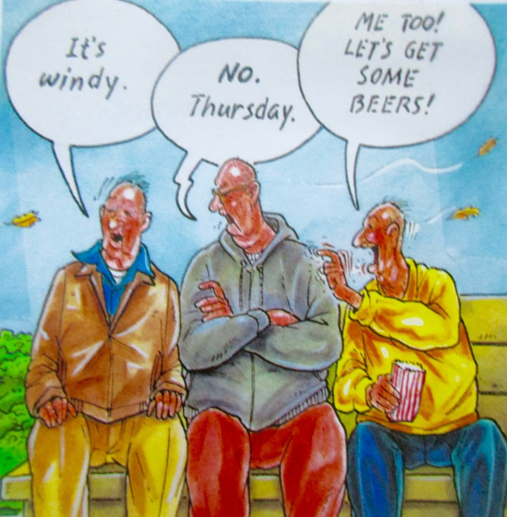 Cartoon Its Winday No Thursday Me Too Lets Get Some Beers
