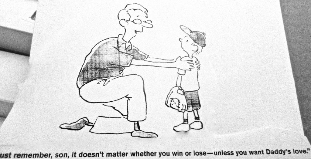 Cartoon Just Remember Son Doesnt Matter Wheather You Win On Lose Unless You Want Daddys Love