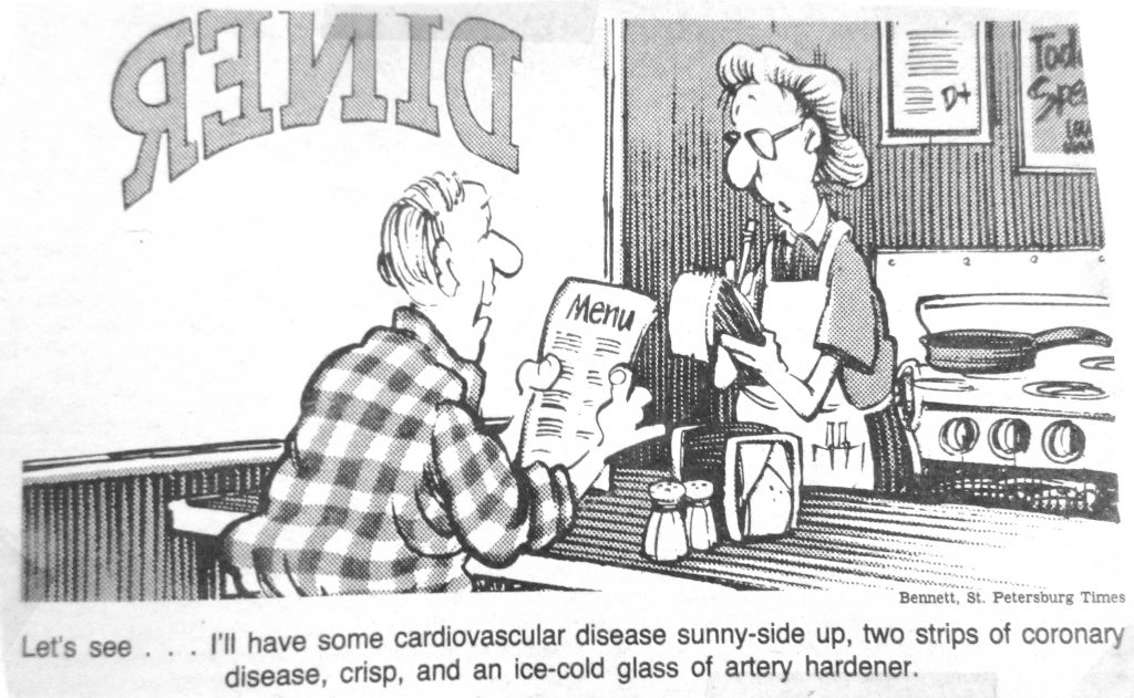 Cartoon Lets See Have Cardiovascular Disease Sunny Side Up Two Strip Of Coronary Disease