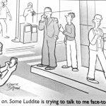 Cartoon – Luddite