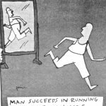Cartoon – Man Succeeds In Running Away From Himself