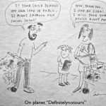 Cartoon – On Planet Definitelynotours