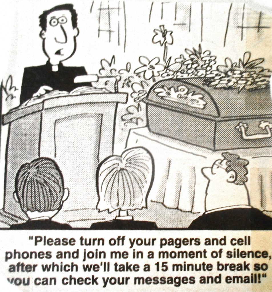 Cartoon Please Trun Of Pagers And Cell Phones And Join Me In A Moment Of Silence