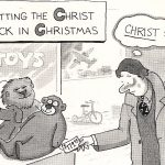 Cartoon – Putting The Christ Back In Christmas