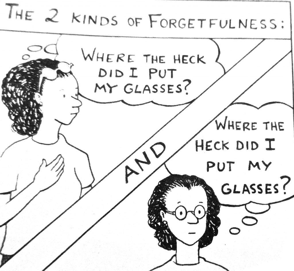 Cartoon The 2 Kinds Of Forgetfulness