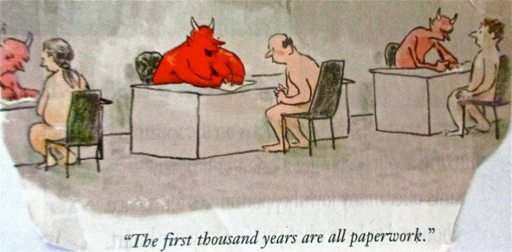 Cartoon The First Thousand Year Are All Paperwork