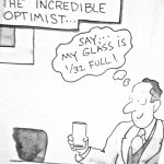 Cartoon – The Incredible Optimist