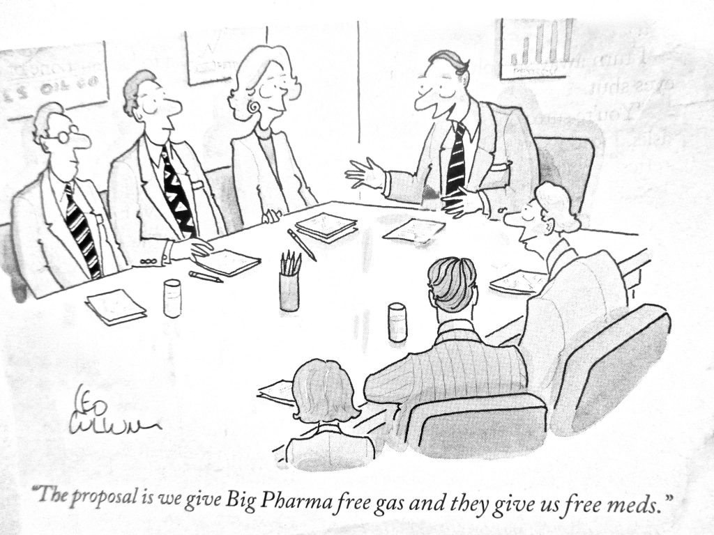 Cartoon The Proposal Is We Give Big Pharma Free Gas And They Give Me Free Meds