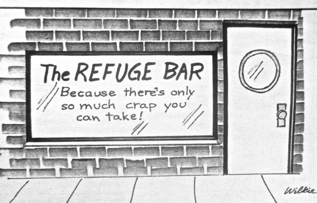 Cartoon The Refuge Bar Because There s only So Much Crap You Can Take