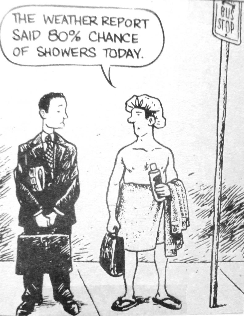 Cartoon The Weather Report Said 80 Chance Of Showers Today