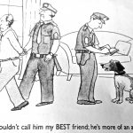 Cartoon – Man's Not-So-Best Friend