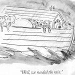 Cartoon – Well We Needed The Rain