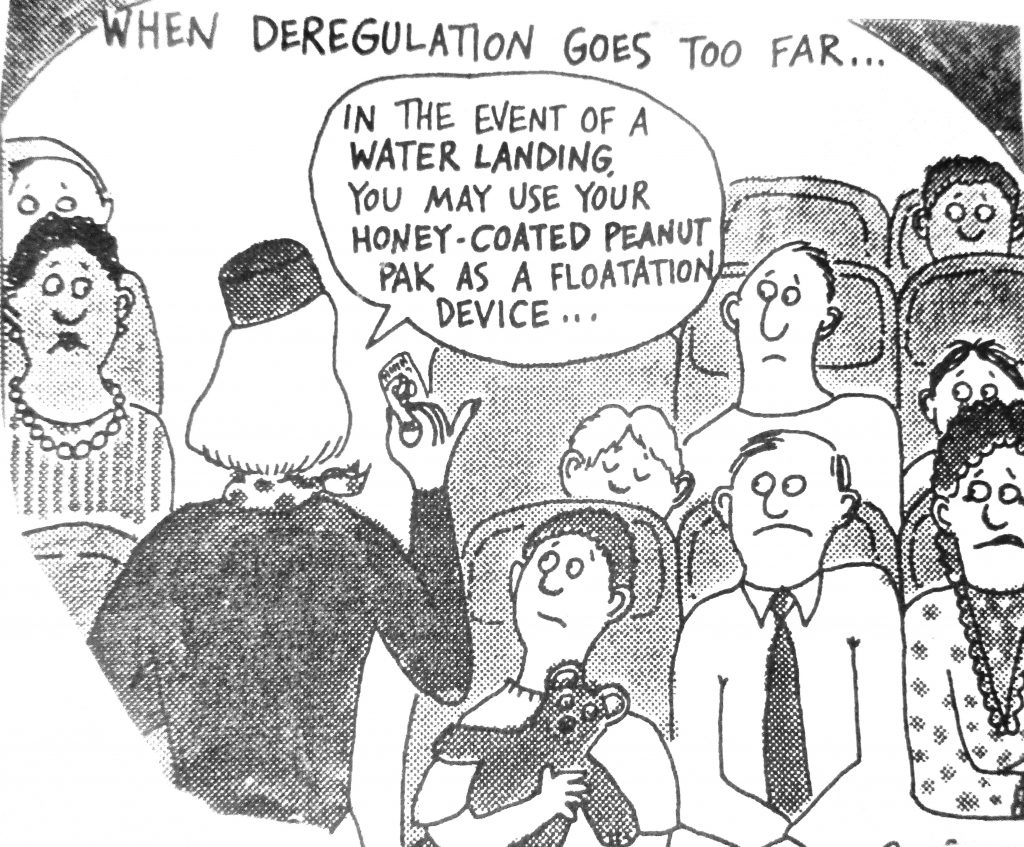 Cartoon When Deregulation Goes Too Far