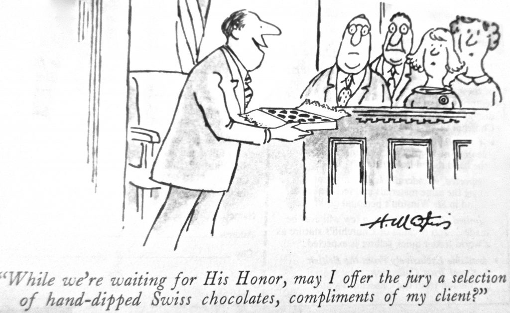 Cartoon While WeRe Waiting For His Honor May I Offer The Jury A Selection Of Hand Dipped