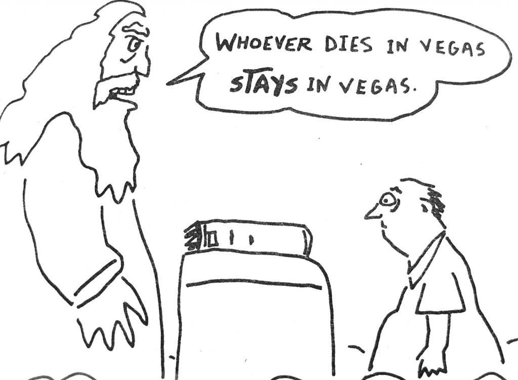 Cartoon Whoever Dies In Vegas Stays In Vegas