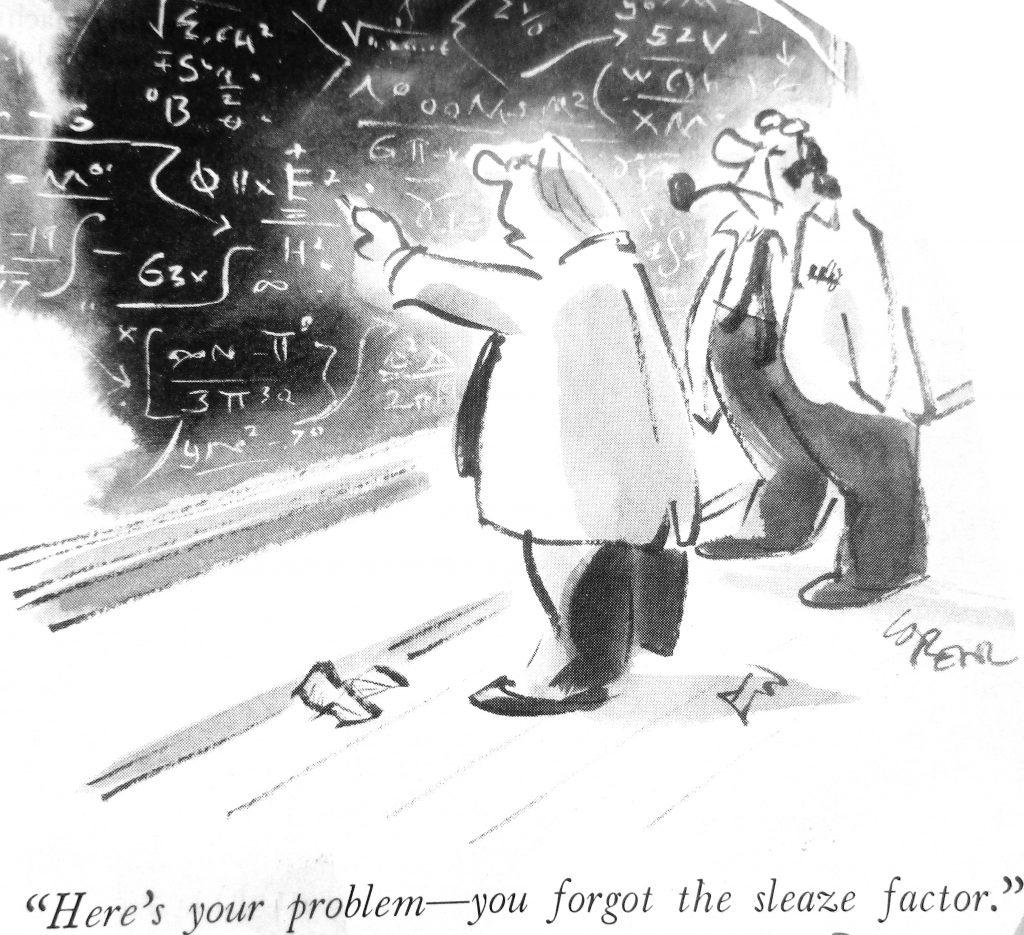 Cartoon Your Problem Your Forgot The Sleaze Factor
