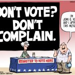 Don't Vote…. Don't Complain