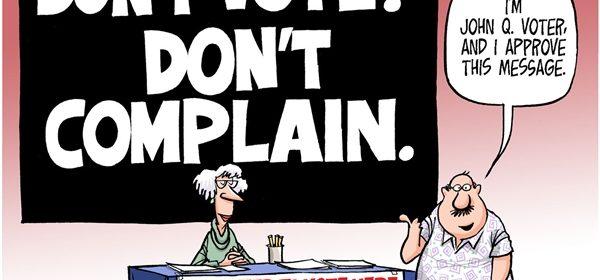 Don't Vote Don't Complain