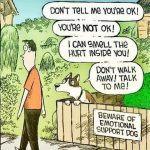 Cartoon – Beware of Emotional Support Dog