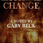 Book Release – Extreme Change – A Novel by Gary Beck